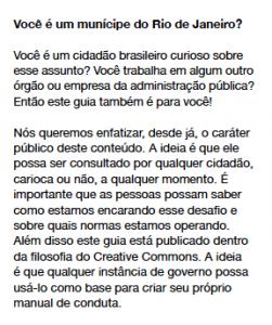 Você é um cidadão brasileiro curioso sobre esse assunto? Você trabalha em algum outro órgão ou empresa da administração pública? Então este guia também é para você!