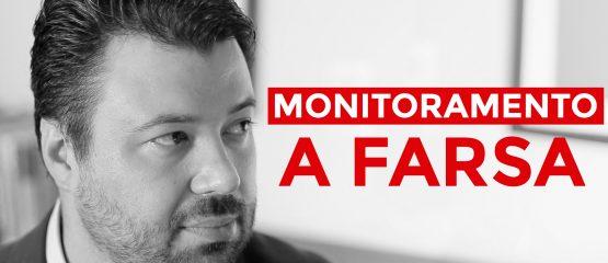 Marcelo Vitorino, a farsa do monitoramento