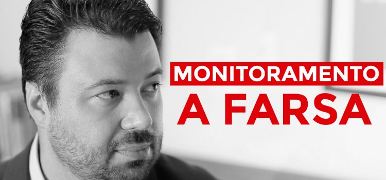 Marcelo Vitorino, a farsa do monitoramento