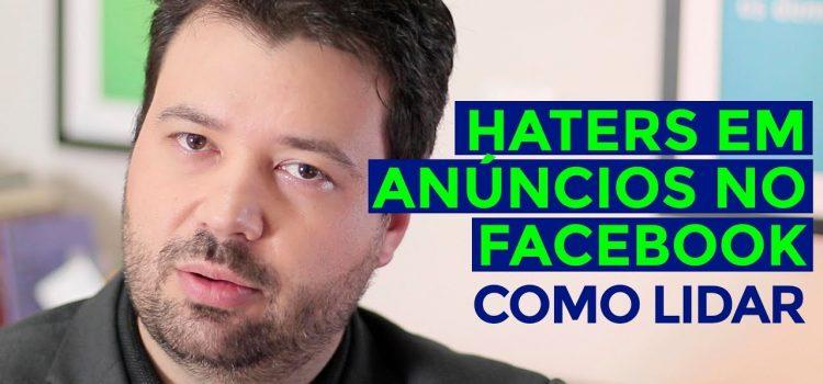 Como evitar haters nos anúncios