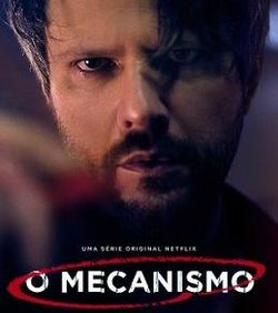 cartaz da série o mecanismo para ilustrar séries que tratam de marketing político