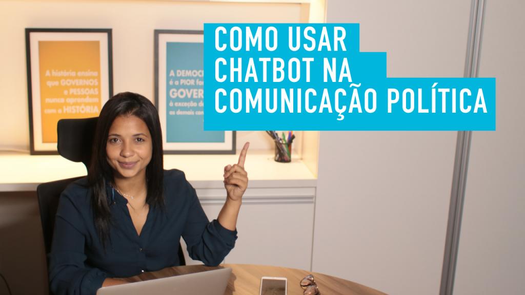 foto da professora fernanda camargos com o texto:Como usar chatbot na comunicação política