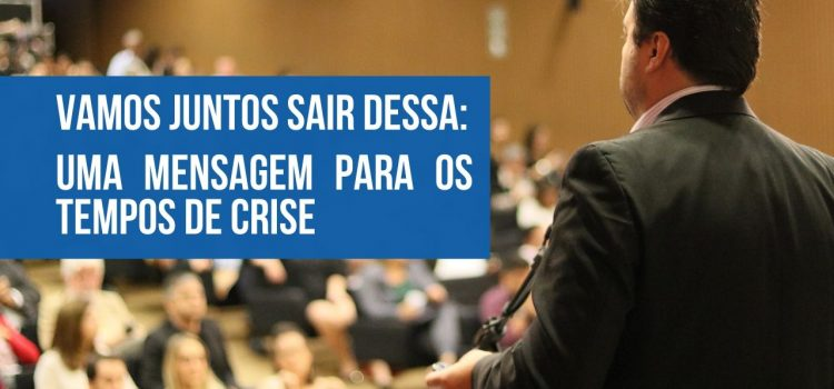 Foto do professor marcelo vitorino com o texto: Vamos juntos sair dessa: uma mensagem para os tempos de crise falando sobre o coronavírus