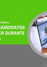campanha eleitoral o que pré-candidatos podem fazer durante a pandemia