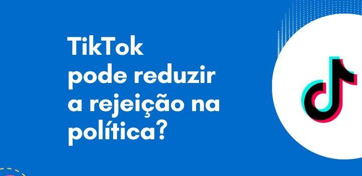 O TikTok como ferramenta de redução de rejeição